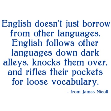 English doesn't just borrow from other languages.