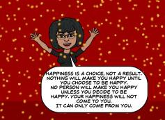 Happiness is a choice