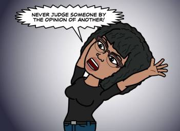 Never judge someone by...