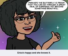 Perhaps the butterfly is proof that...