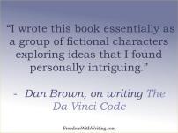 Dan Brown, on writing The Da Vinci Code