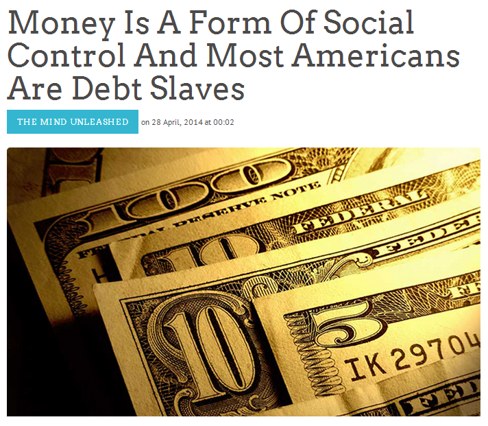 Money_Is_A_Form_Of_Social_Control_And_Most_Americans_Are_Debt_Slaves